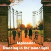 Dancing in the moonlight - Ketron Single Styles