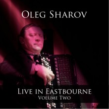 Live in Eastbourne - Oleg Sharov - Volume 2